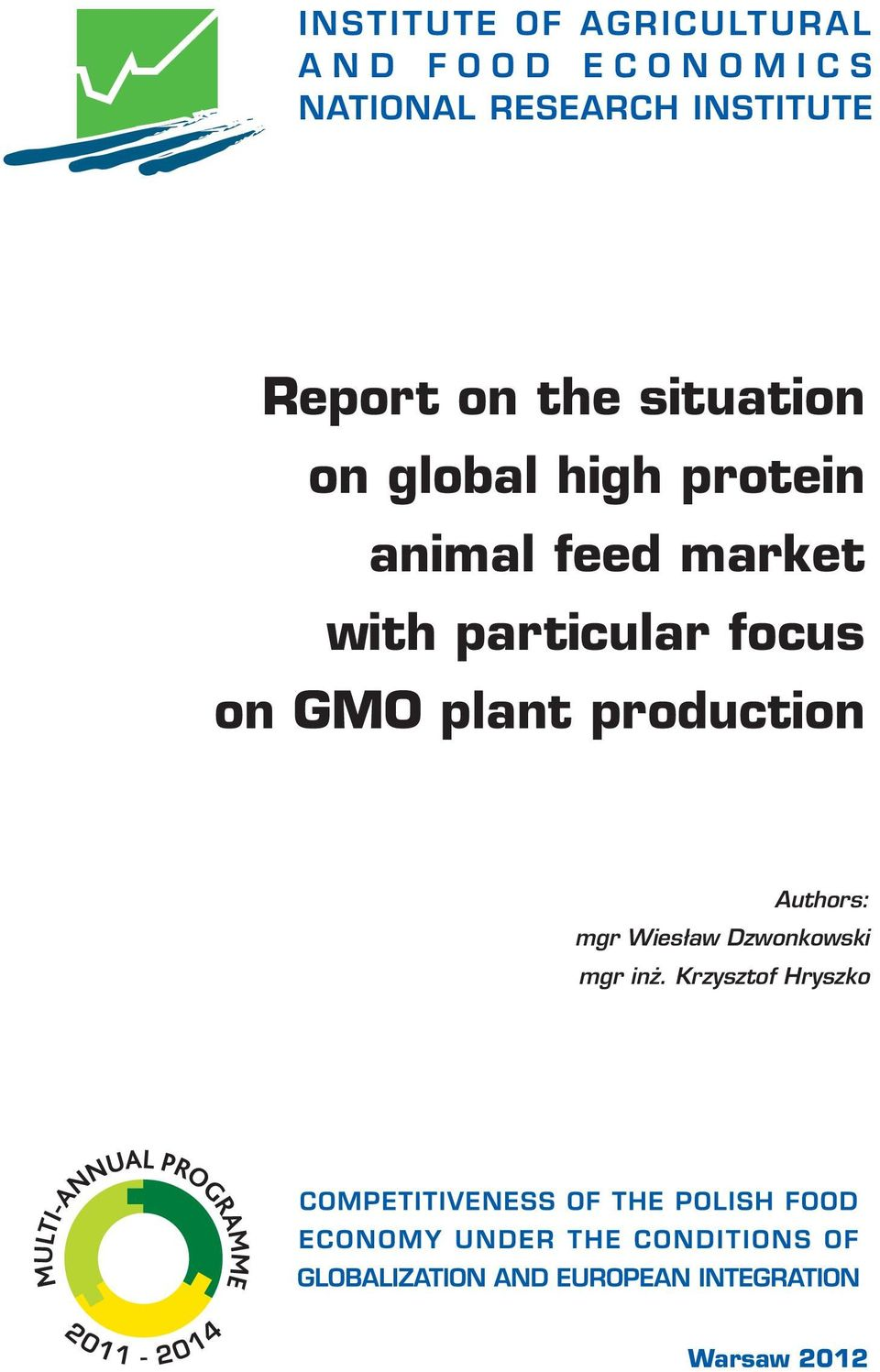focus on GMO plant production Authors: mgr