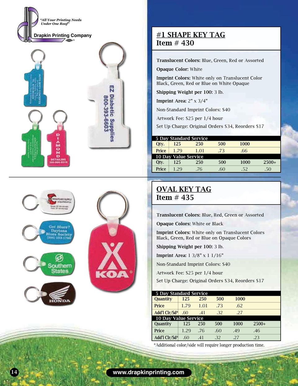 50 OVAL KEY TAG Item # 435 Translucent Colors: Blue, Red, Green or Assorted Opaque Colors: White or Black Imprint Colors: White only on Translucent Colors Black, Green, Red or Blue on Opaque Colors