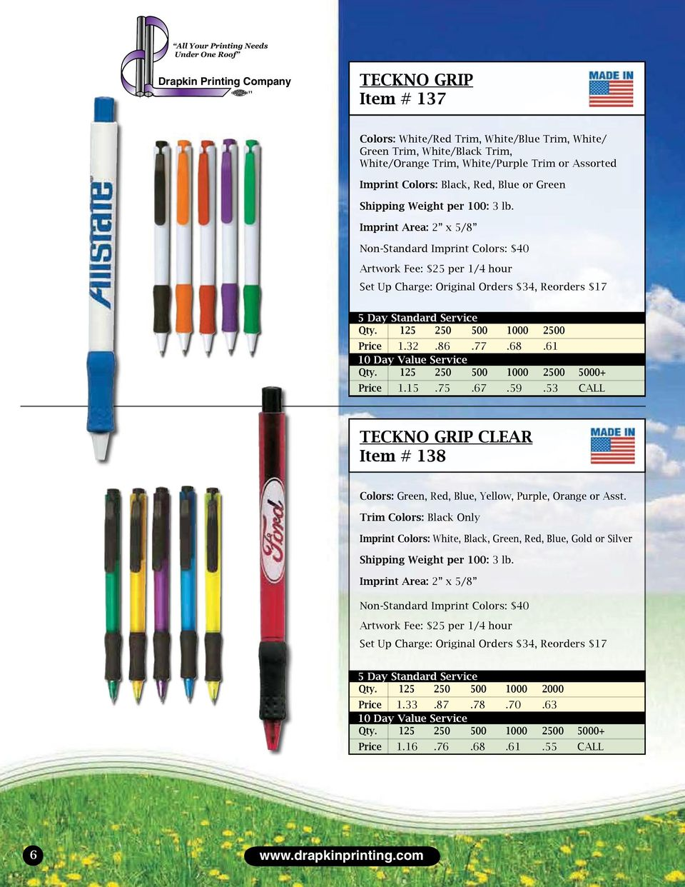 53 CALL TECKNO GRIP CLEAR Item # 138 Colors: Green, Red, Blue, Yellow, Purple, Orange or Asst.