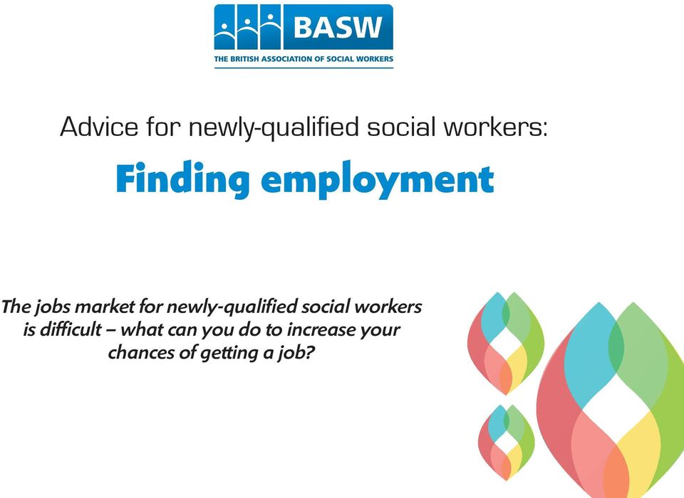 newly-qualified social workers is difficult