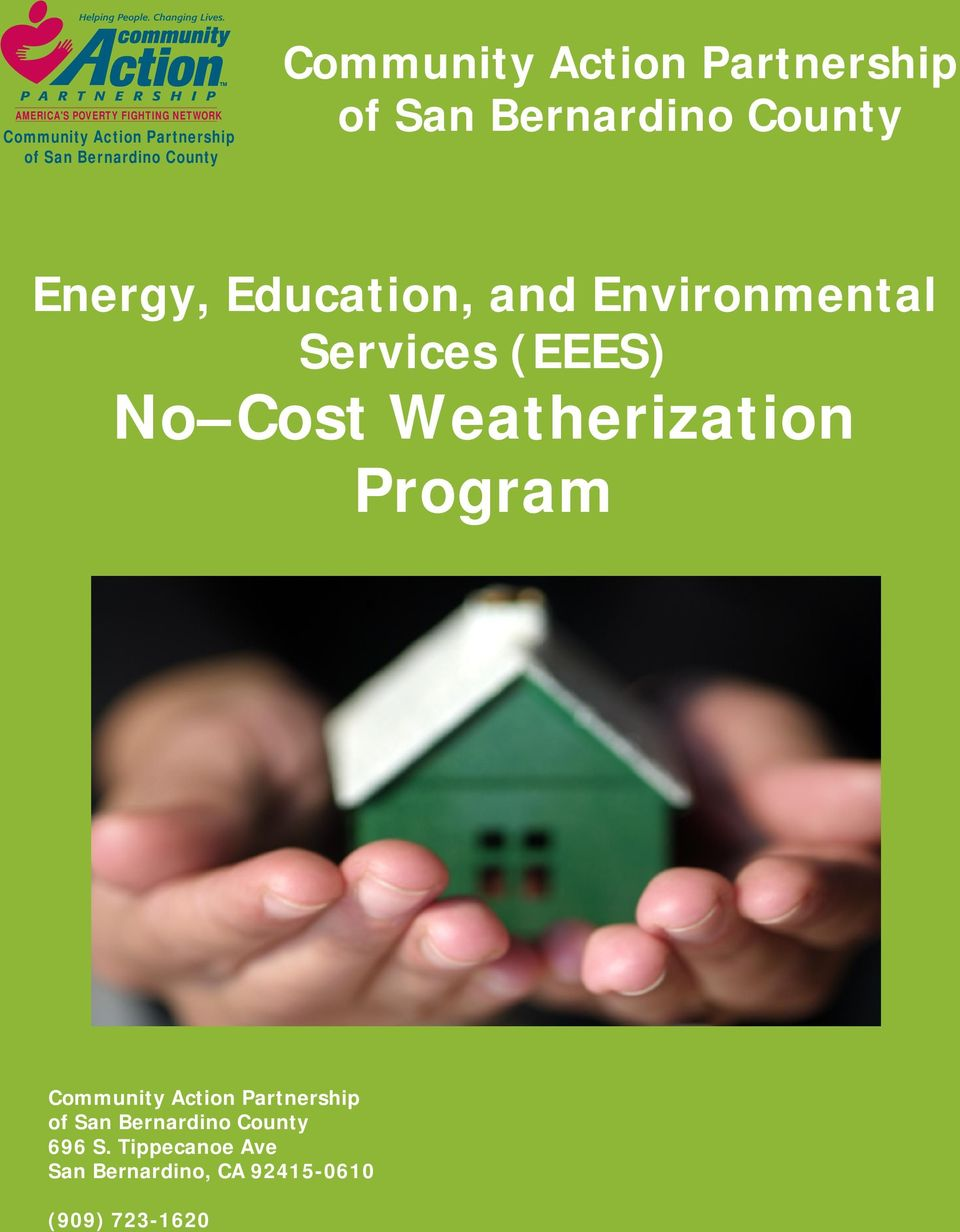 Environmental Services (EEES) No Cost Weatherization Program Community Action