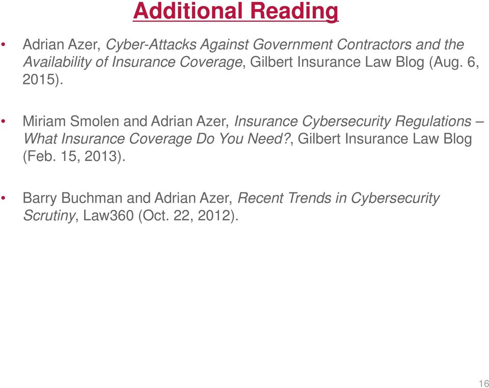 Miriam Smolen and Adrian Azer, Insurance Cybersecurity Regulations What Insurance Coverage Do You Need?