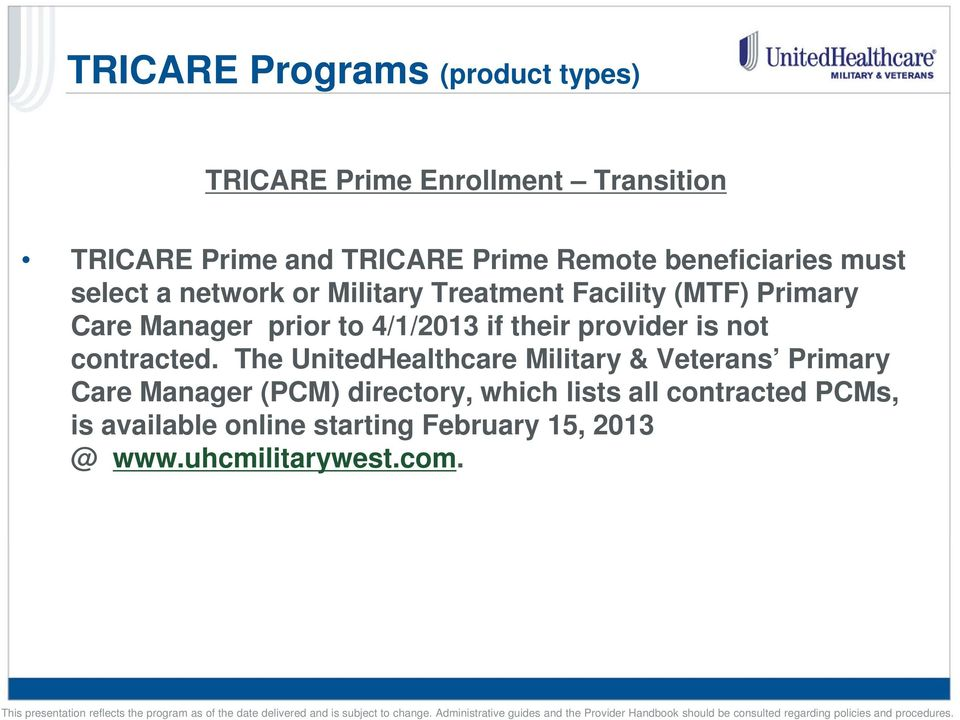 4/1/2013 if their provider is not contracted.