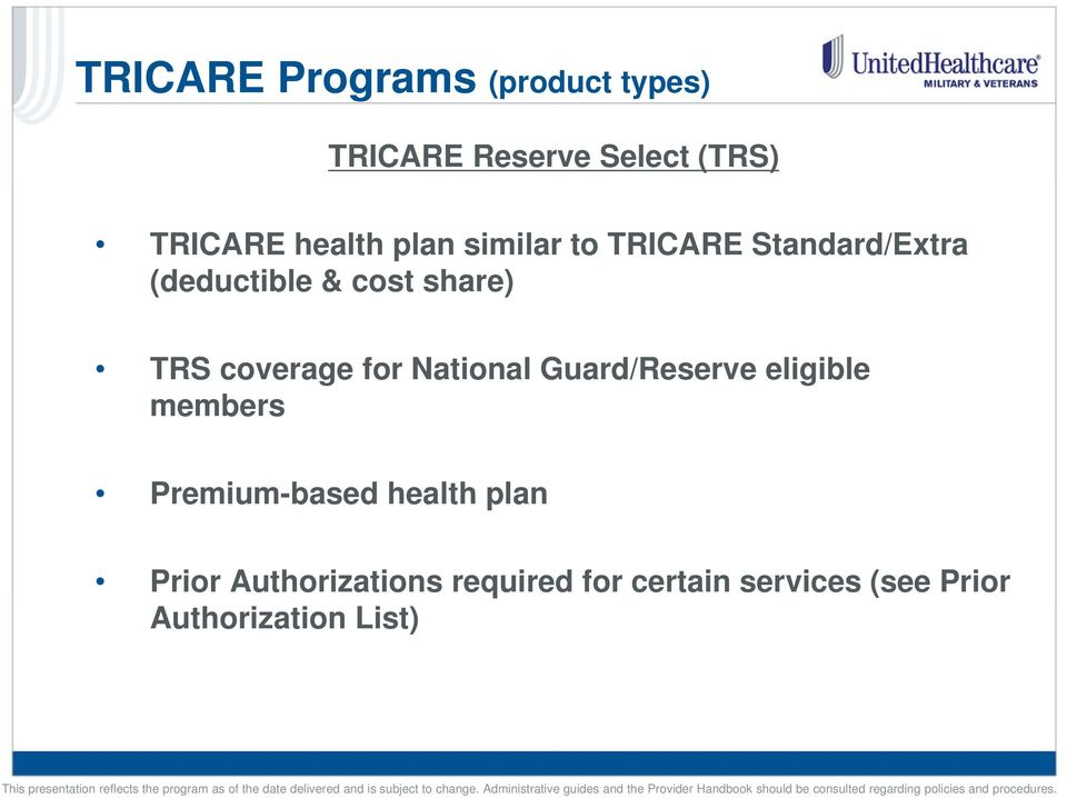 coverage for National Guard/Reserve eligible members Premium-based health
