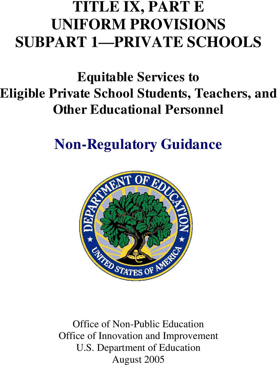 Educational Personnel Non-Regulatory Guidance Office of Non-Public