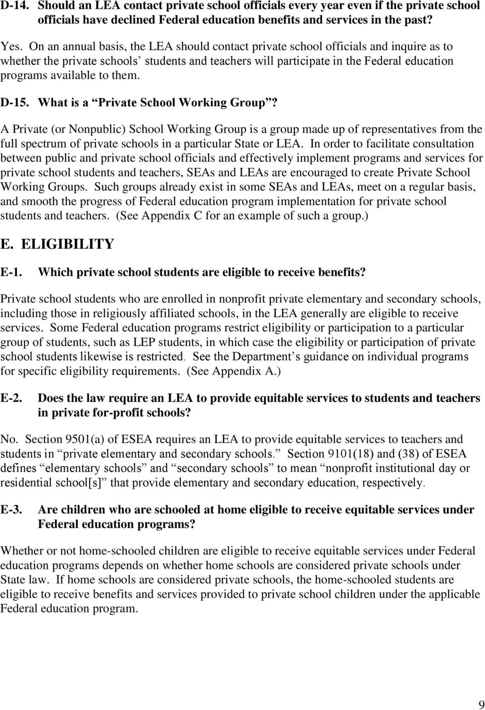 them. D-15. What is a Private School Working Group?