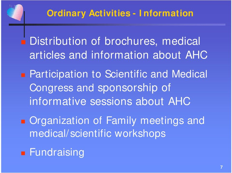 Medical Congress and sponsorship of informative sessions about AHC