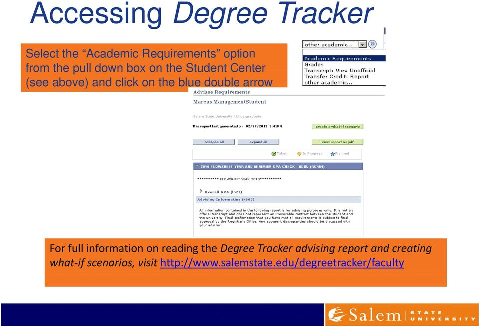 arrow For full information on reading the Degree Tracker advising report and