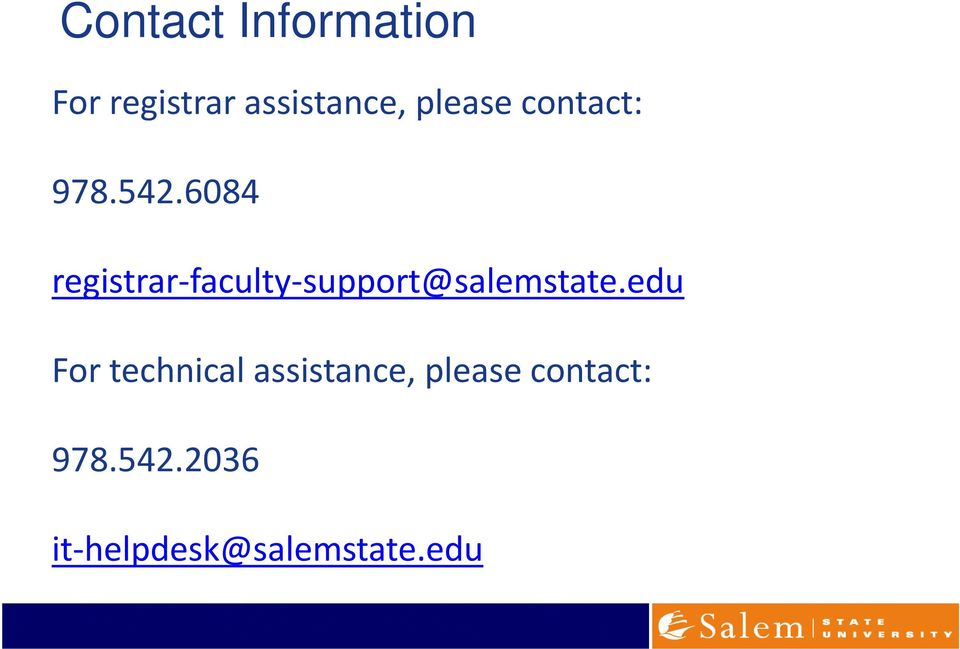 6084 registrar faculty support@salemstate.