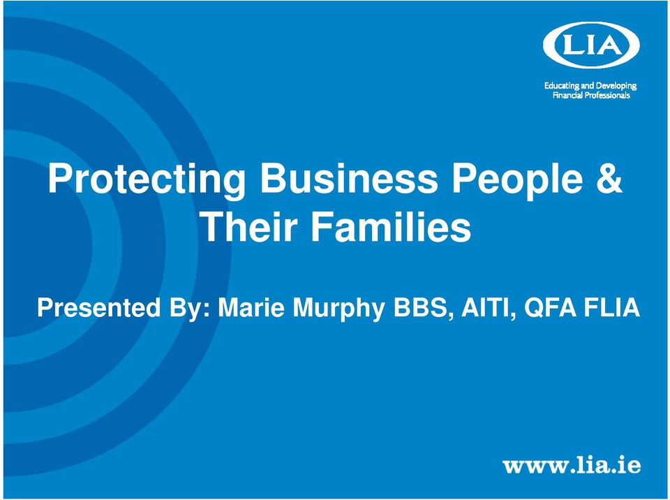 Families Presented By:
