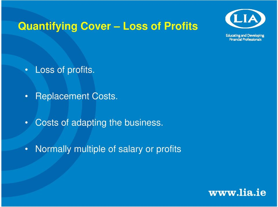 Costs of adapting the business.
