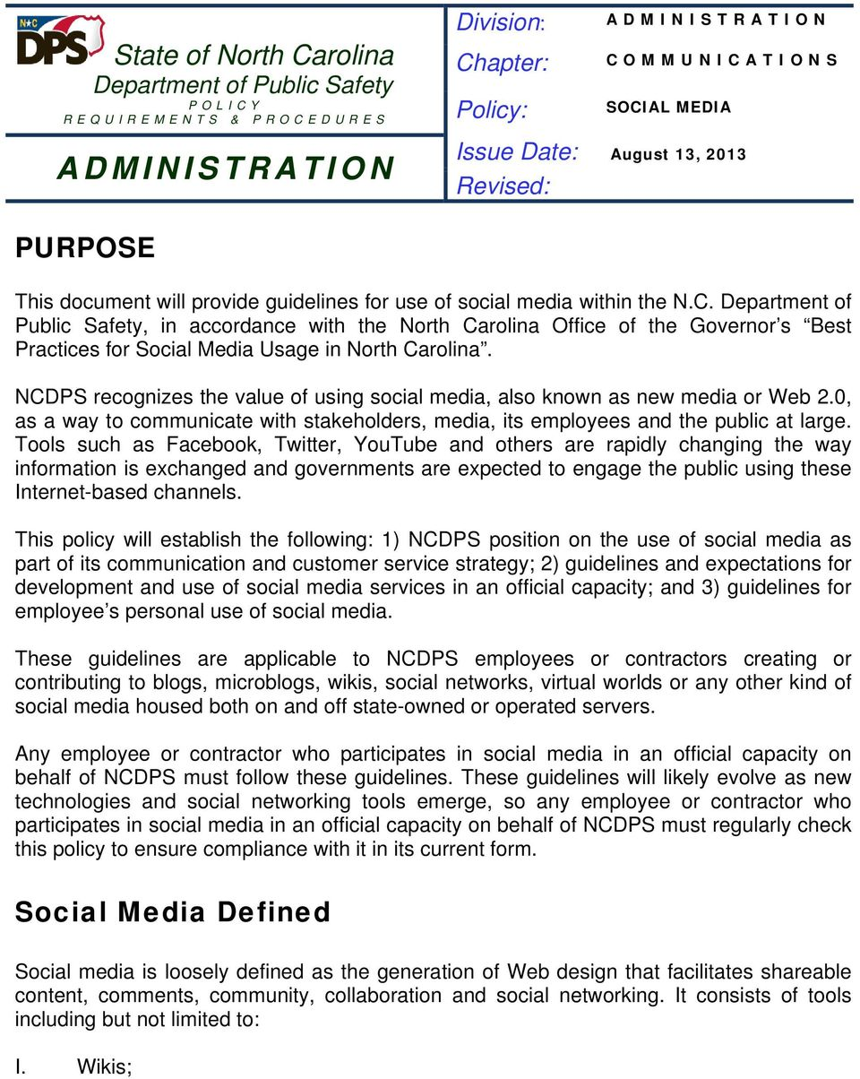 Department of Public Safety, in accordance with the North Carolina Office of the Governor s Best Practices for Usage in North Carolina.