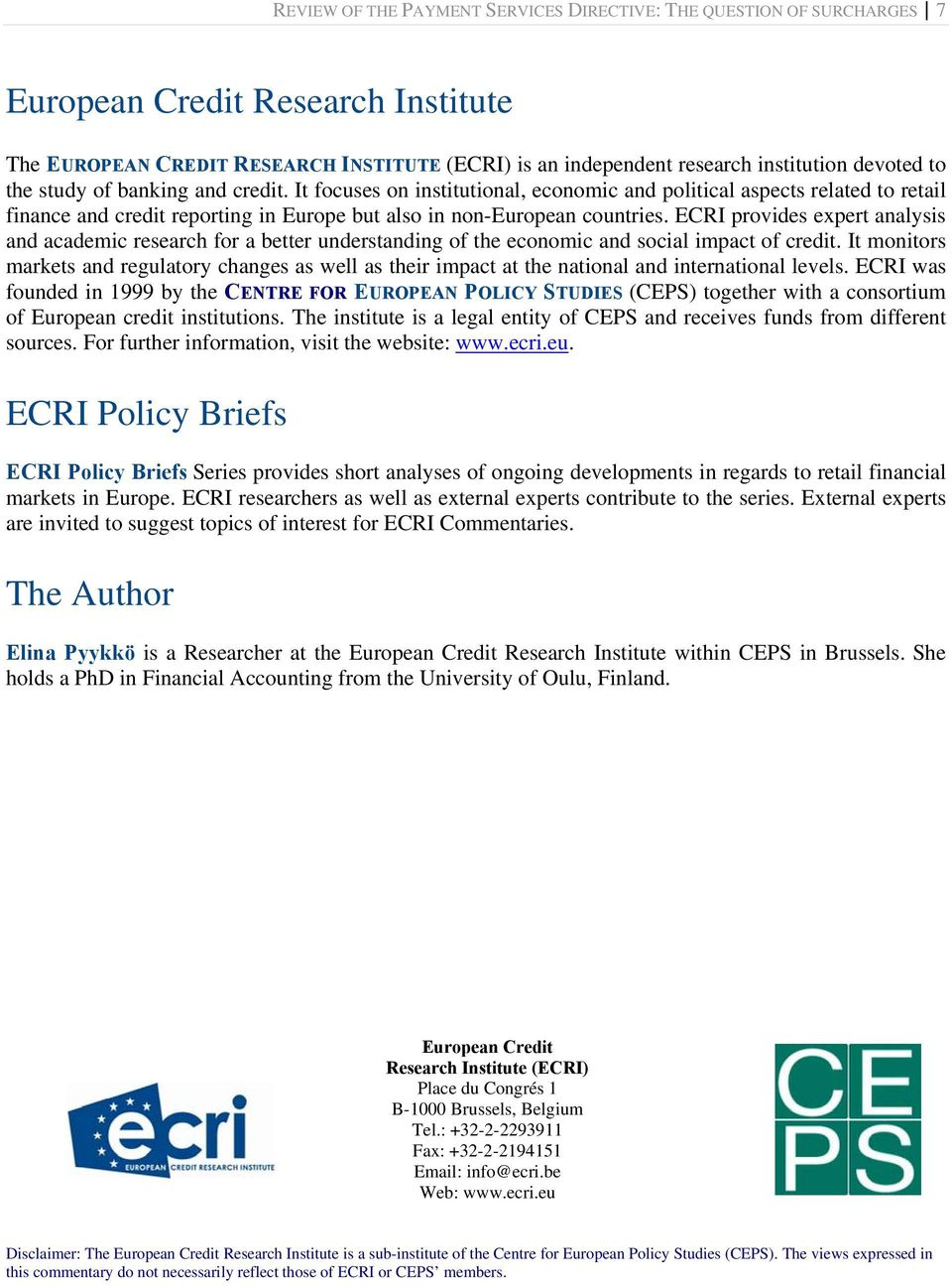 ECRI provides expert analysis and academic research for a better understanding of the economic and social impact of credit.