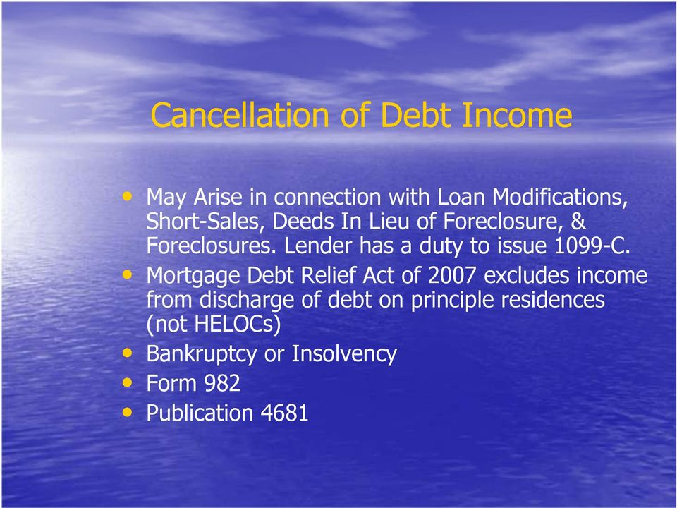 Lender has a duty to issue 1099-C.
