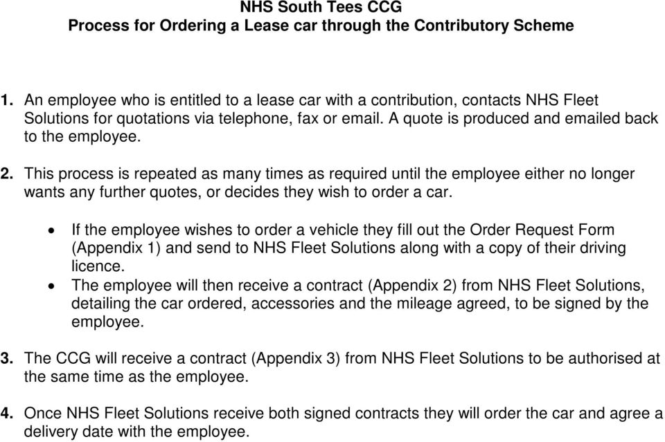 This process is repeated as many times as required until the employee either no longer wants any further quotes, or decides they wish to order a car.