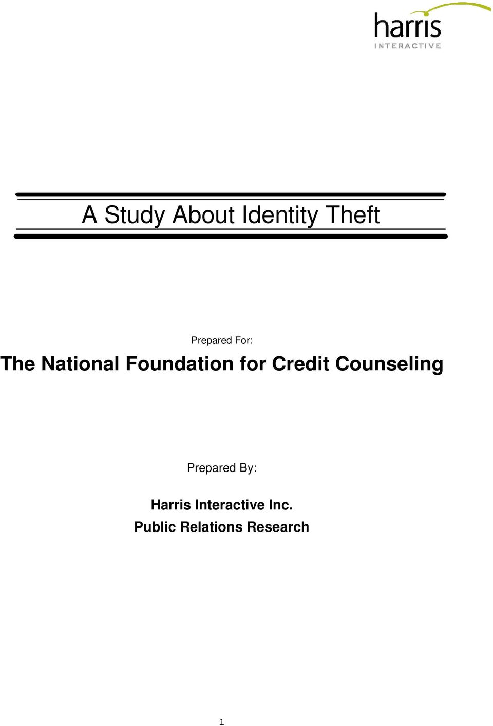 Credit Counseling Prepared By: Harris
