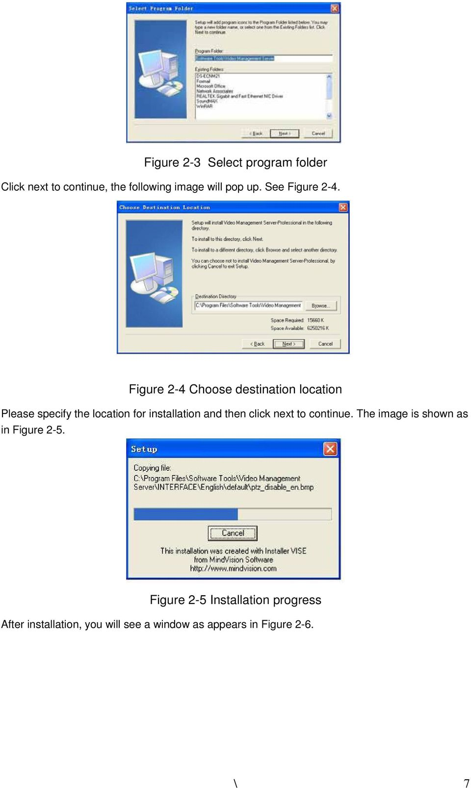 Figure 2-4 Choose destination location Please specify the location for installation and