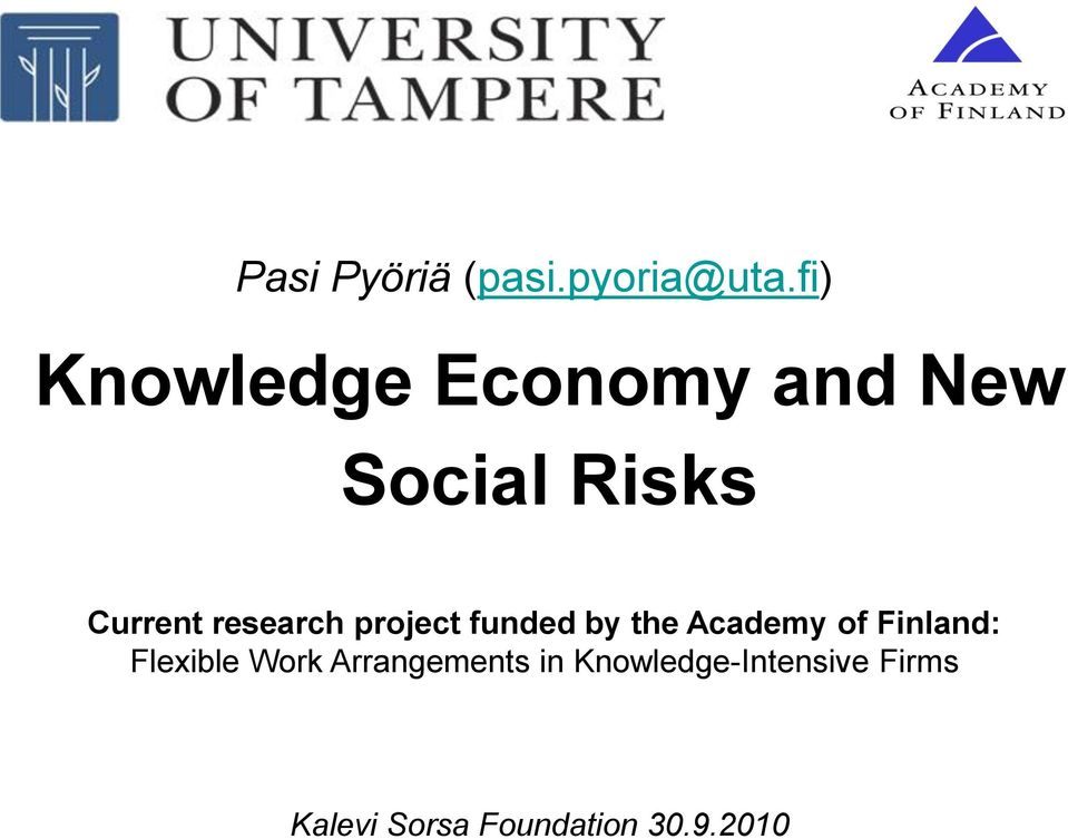 research project funded by the Academy of Finland: