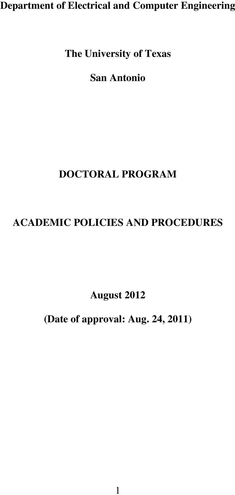 Antonio DOCTORAL PROGRAM ACADEMIC POLICIES
