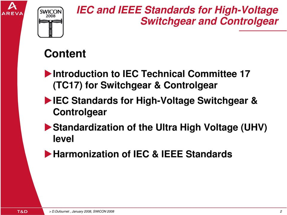 Standards for High-Voltage Switchgear & Controlgear Standardization of the Ultra High