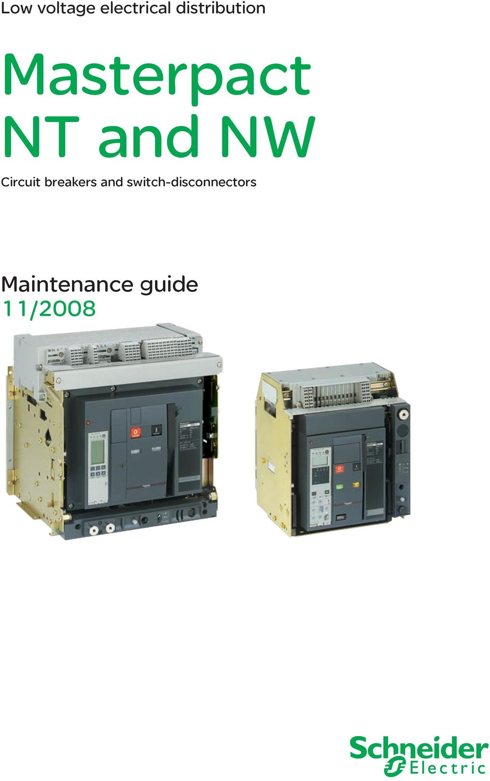 Masterpact Nt And Nw Circuit Breakers Switch Disconnectors Pdf Arcfault Prevent Fires Absolute Electric