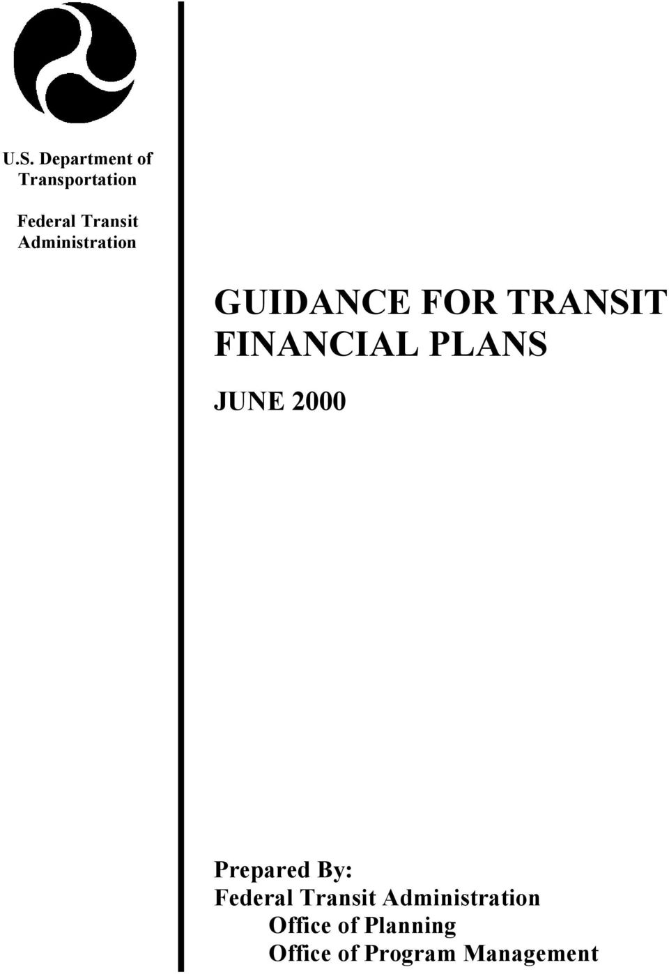 PLANS JUNE 2000 Prepared By: Federal Transit