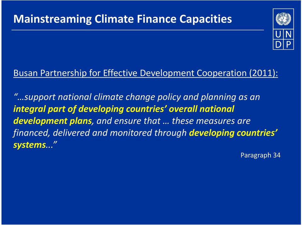 part of developing countries overall national development plans, and ensure that these