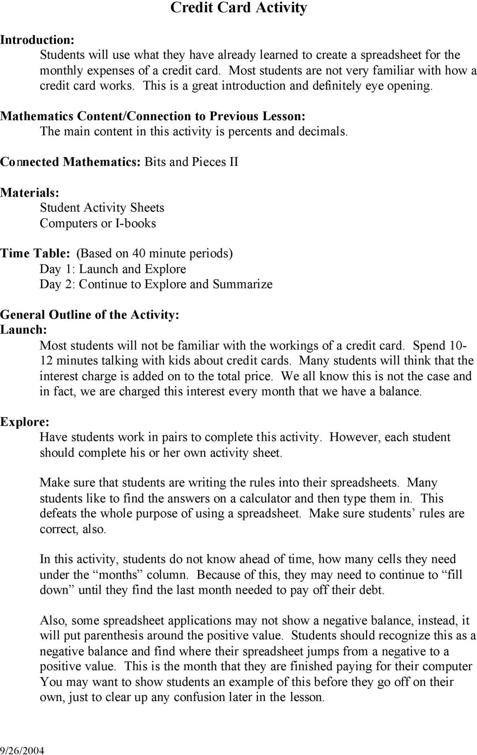 Mathematics Content/Connection to Previous Lesson: The main content in this activity is percents and decimals.