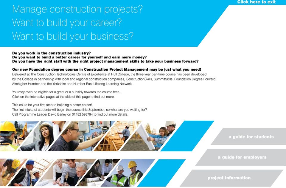Our new Foundation degree course in Construction Project Management may be just what you need!