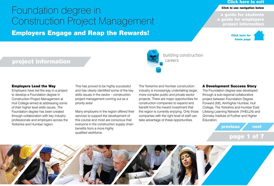 Management at Hull College aimed at addressing some of their higher level skills issues.