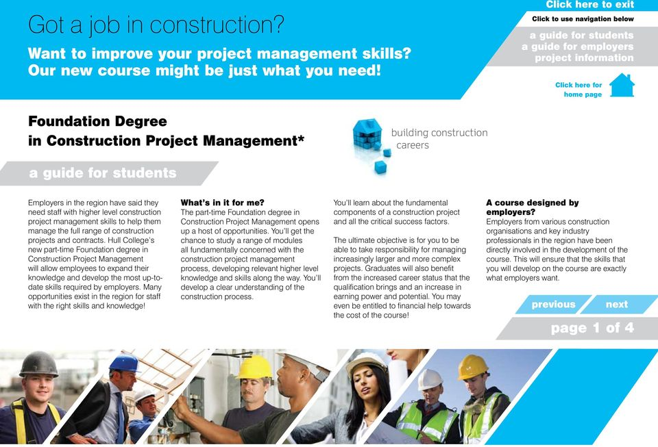 level construction project management skills to help them manage the full range of construction projects and contracts.