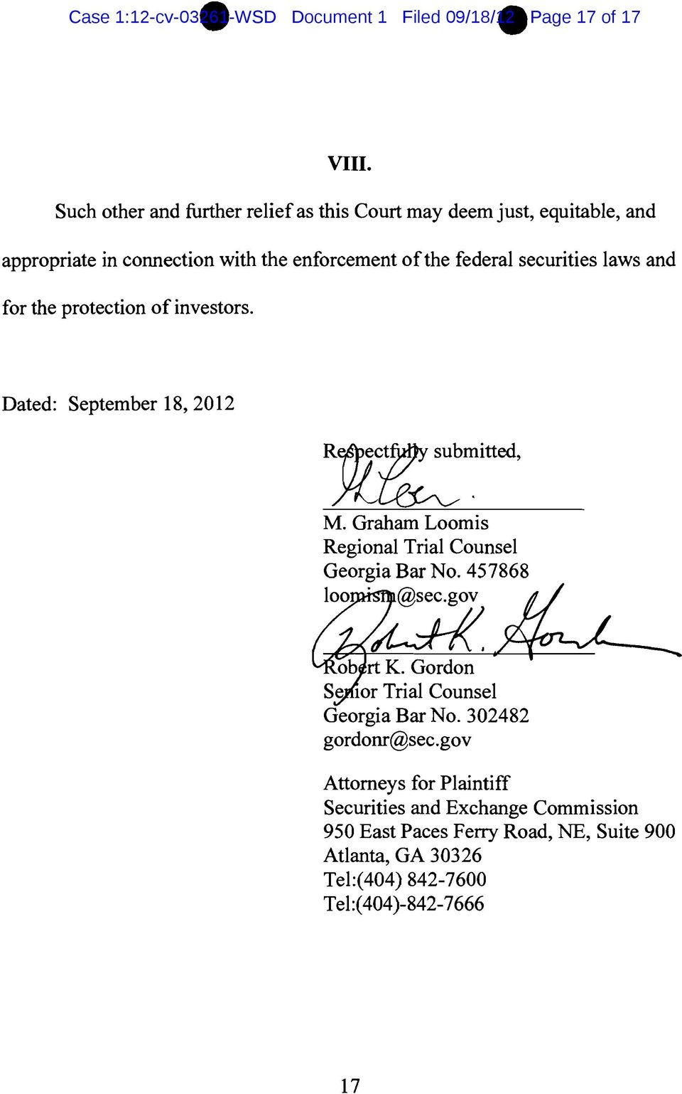 laws and for the protection ofinvestors. Dated: September 18,2012 M. Graham Loomis Regional Trial Counsel Georgia Bar No. 457868 100. @sec.