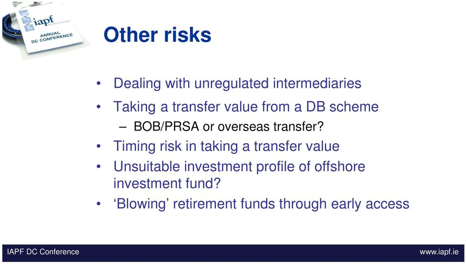Timing risk in taking a transfer value Unsuitable investment