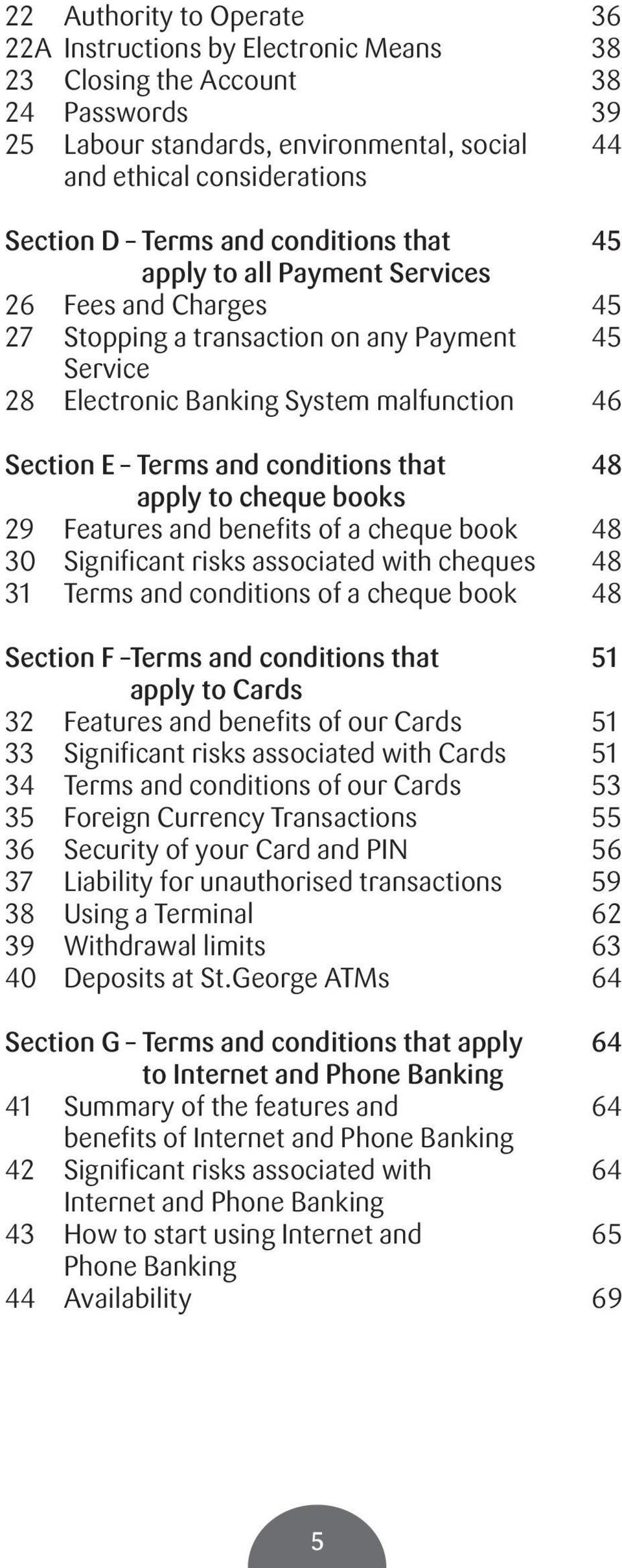 conditions that 48 apply to cheque books 29 Features and benefits of a cheque book 48 30 Significant risks associated with cheques 48 31 Terms and conditions of a cheque book 48 Section F terms and