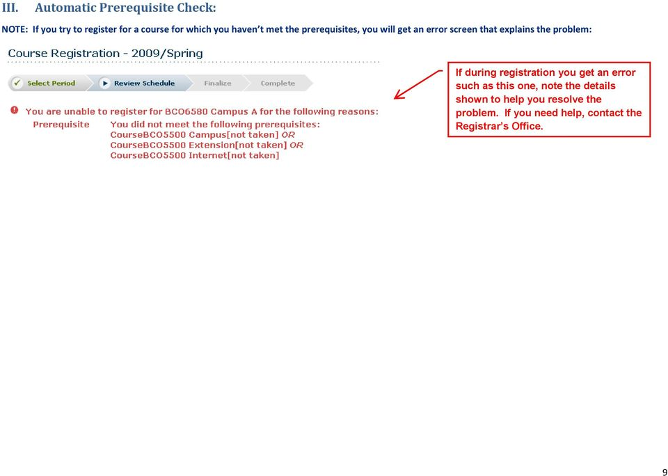 the problem: If during registration you get an error such as this one, note the