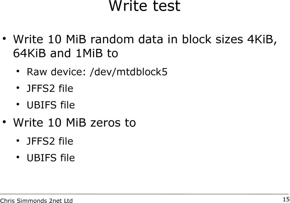 device: /dev/mtdblock5 JFFS2 file UBIFS