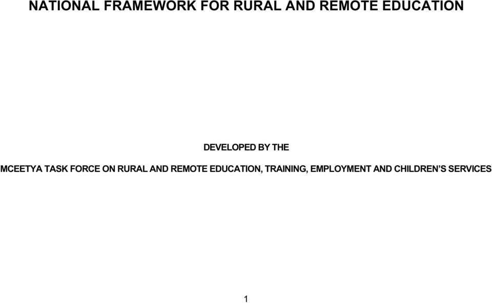 FORCE ON RURAL AND REMOTE EDUCATION,