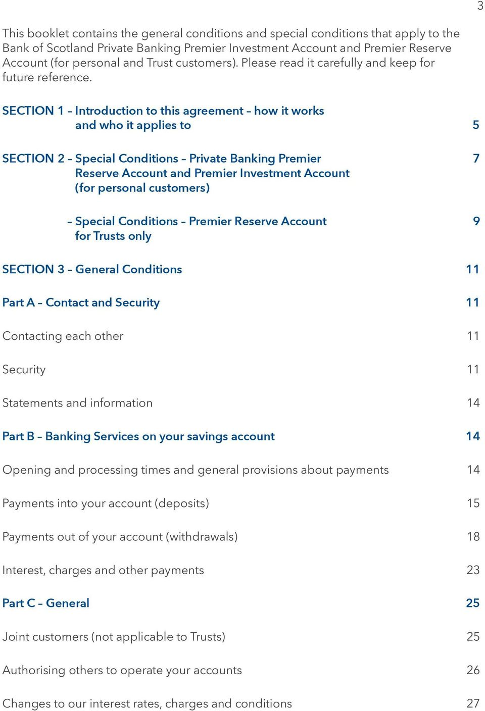 SECTION 1 Introduction to this agreement how it works and who it applies to 5 SECTION 2 Special Conditions Private Banking Premier 7 Reserve Account and Premier Investment Account (for personal