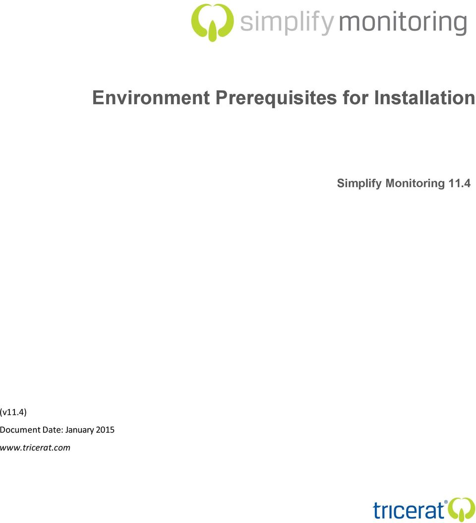 Simplify Monitoring 11.4 (v11.