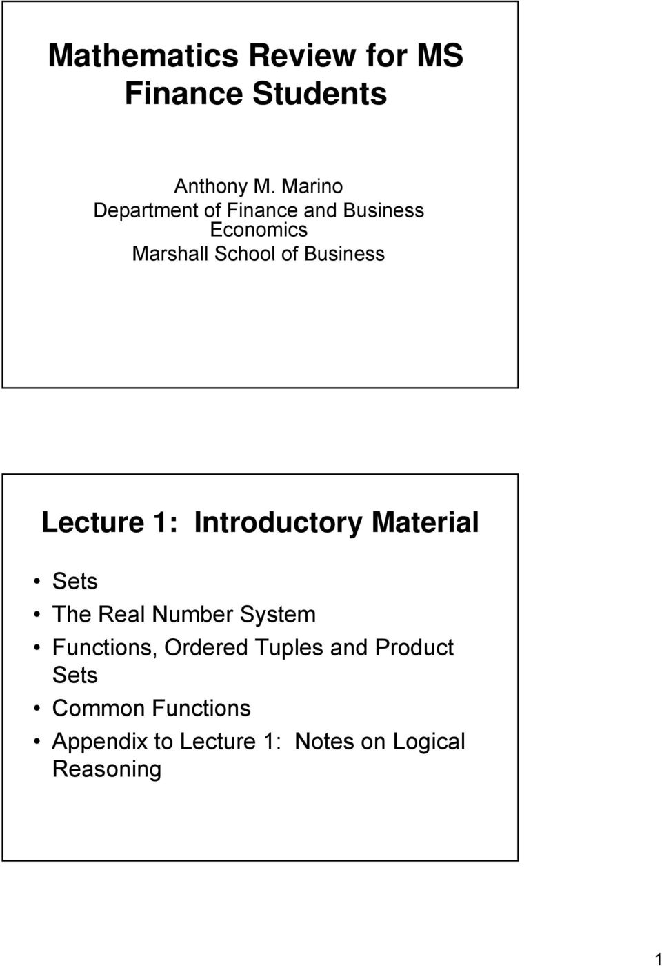 Business Lecture 1: Introductory Material Sets The Real Number System