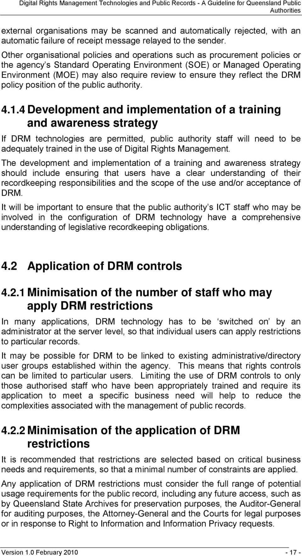 they reflect the DRM policy position of the public authority. 4.1.