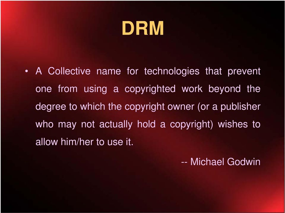 copyright owner (or a publisher who may not actually hold a
