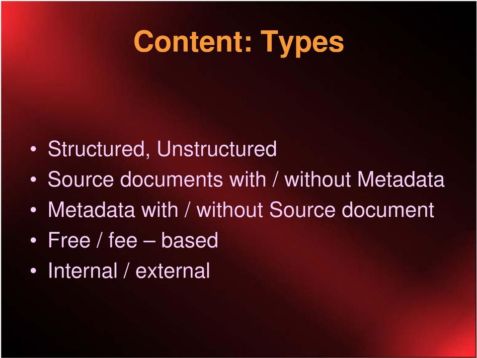 Metadata t with / without t Source