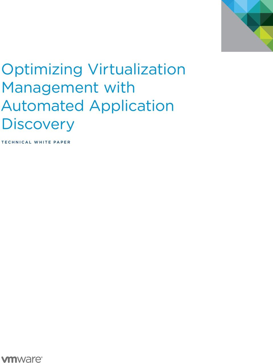 Application Discovery T e c