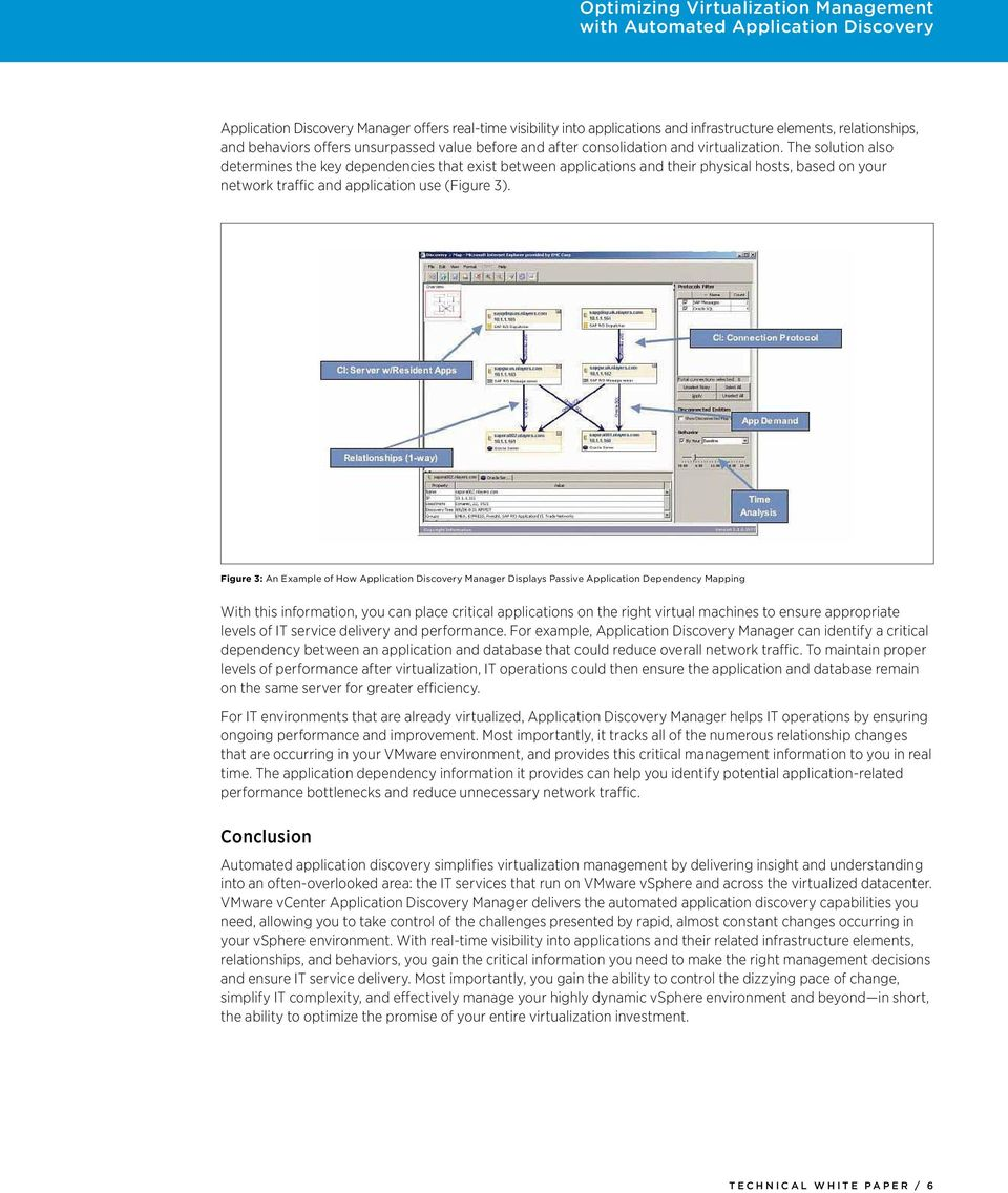 Figure 3: An Example of How Application Discovery Manager Displays Passive Application Dependency Mapping With this information, you can place critical applications on the right virtual machines to