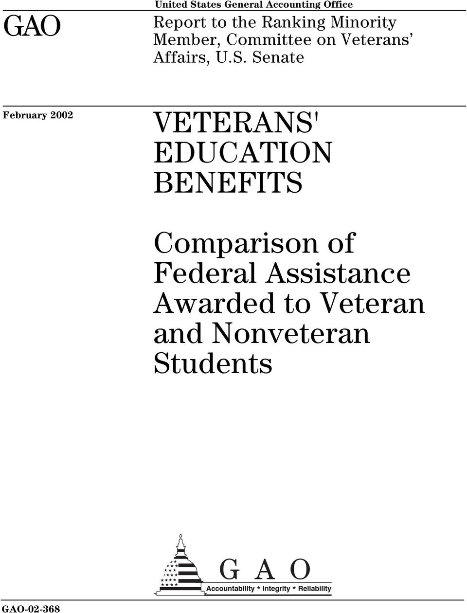 Senate February 2002 VETERANS' EDUCATION BENEFITS Comparison