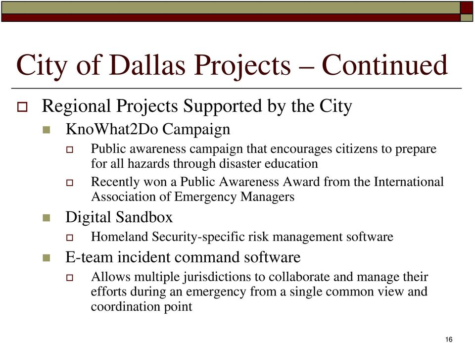 International Association of Emergency Managers Digital Sandbox Homeland Security-specific risk management software E-team incident