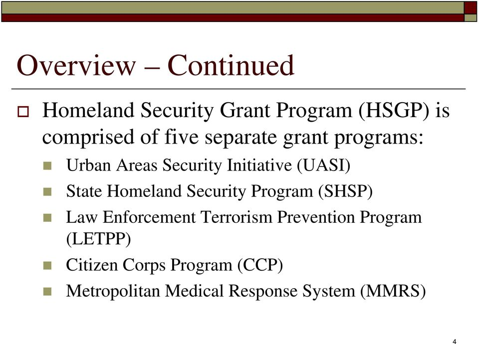 Homeland Security Program (SHSP) Law Enforcement Terrorism Prevention