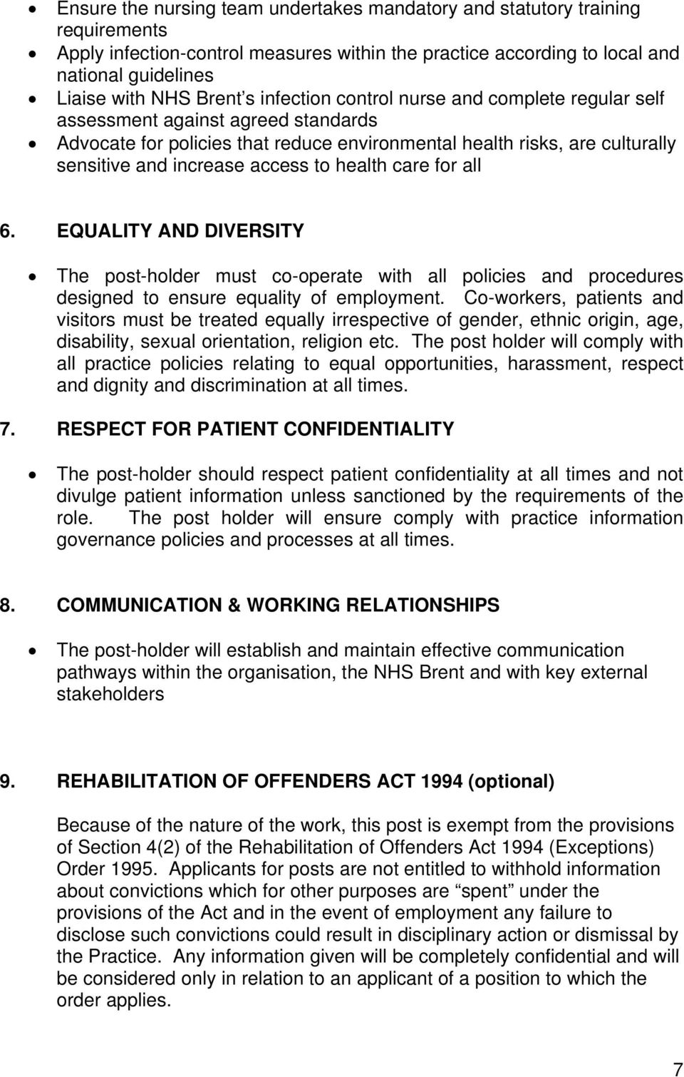 health care for all 6. EQUALITY AND DIVERSITY The post-holder must co-operate with all policies and procedures designed to ensure equality of employment.