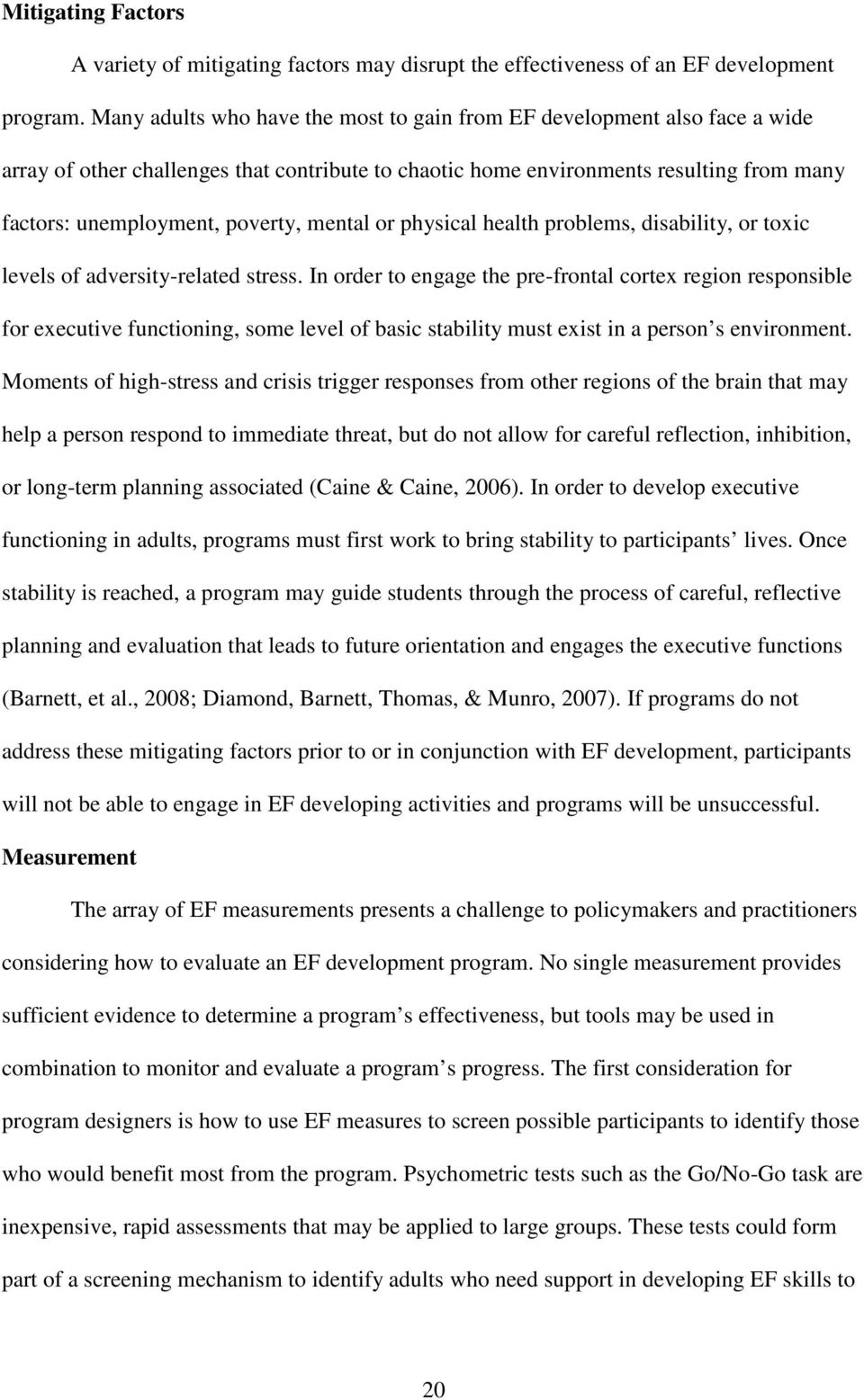 mental or physical health problems, disability, or toxic levels of adversity-related stress.